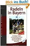 Radeln in Bayern: 120 Radfernwege vom...