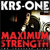 KRS-One / Maximum Strength