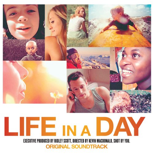 Life In A Day - Original Soundtrack