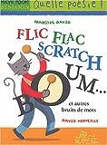 """Afficher """"Flic flac scratch um... et autres bruits de mots"""""""