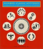 img - for Mimbres Classic Mysteries: Reconstructing a Lost Culture Through It's Pottery book / textbook / text book
