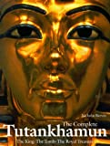 img - for The Complete Tutankhamun: The King, the Tomb, the Royal Treasure (King Tut) book / textbook / text book