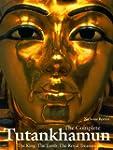 The Complete Tutankhamun: The King �...
