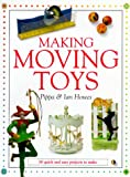 img - for Making Moving Toys: 30 Quick and Easy Projects to Make book / textbook / text book