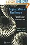 Organizational Resilience: Managing t...