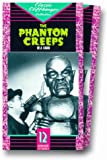 The Phantom Creeps [VHS]