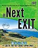 the Next EXIT 2012 (Next Exit: The Most Complete Interstate Highway Guide Ever Printed) (098469210X) by Mark Watson