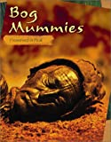 Bog Mummies: Preserved in Peat (Edge Books, Mummies)