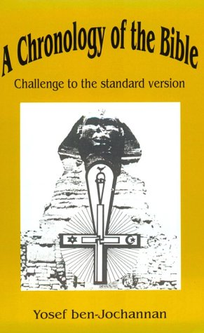 A Chronology of the Bible: Challenge to the Standard Version