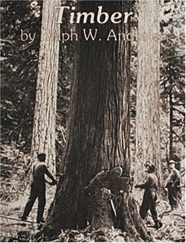 Timber: Toil and Trouble in the Big Woods