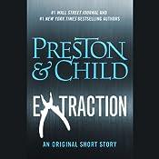Extraction | [Douglas Preston, Lincoln Child]