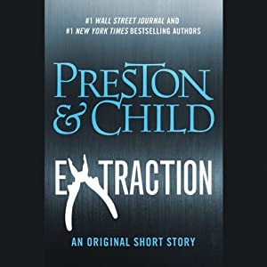 Extraction | [Douglas Preston, Lincoln Child]