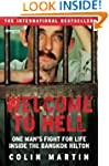 Welcome to Hell: One Man's Fight For...