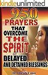 950 Prayers that Overcome The Spirit...