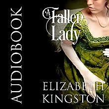 A Fallen Lady Audiobook by Elizabeth Kingston Narrated by Nicholas Boulton
