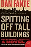 img - for Spitting Off Tall Buildings: A Novel book / textbook / text book