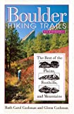 img - for Boulder Hiking Trails: The Best of the Plains, Foothills, and Mountains, Fourth Edition book / textbook / text book
