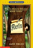 Merlin (Young Merlin Trilogy) (0590371193) by Yolen, Jane