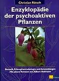 Enzyklopädie der psychoaktiven Pflanzen. Natur - /Umwelt (3855025703) by Christian Rätsch