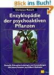 Enzyklop�die der psychoaktiven Pflanz...