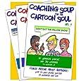 Coaching Soup For the Cartoon Soul 3-volume set