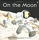 echange, troc Anna Milbourne, Benji Davies - On the Moon