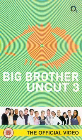 Big Brother Uncut 3 [VHS]