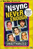 Cover art for  'N Sync: Never Enough - Unauthorized