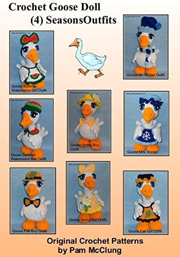Crochet Goose Doll (4) Seasons Outfits (Crochet Goose Doll Outfits Series Book 7) (English Edition)