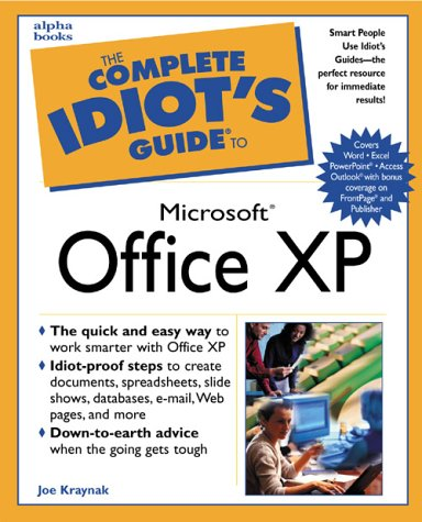 The Complete Idiot's Guide to Microsoft Office XP