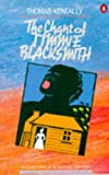 The Chant of Jimmie Blacksmith: The Classic Novel of an Aboriginal Torn Apart (0140036202) by Keneally, Thomas