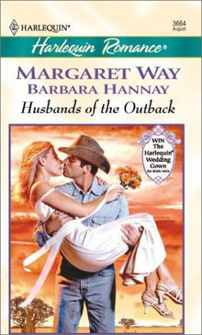 Husbands Of The Outback (Romance, 3664), WAY & HANNAY