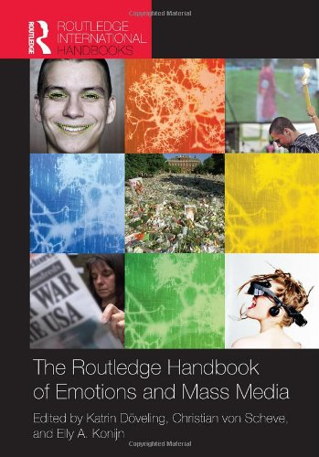 The Routledge Handbook of Emotions and Mass Media (Routledge Handbooks)