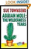 Adrian Mole, the wilderness years