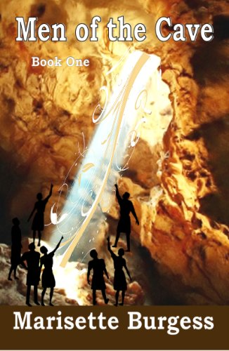 Book: Men of the Cave (Symbol of Hope) by Marisette Burgess