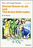 """Start with English Readers: """"Doctor Know-it-all"""", """"The Brave Little Tailor"""" Grade 5 (0194335720) by Howe, D.H."""