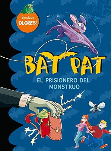 Bat Pat: el prisionero del monstruo (incluye 5 aromas escalofriantes)