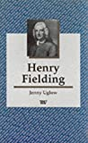 Henry Fielding (Writers and their Work) (0746307519) by Uglow, Jenny