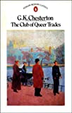 The Club of Queer Trades (Penguin Modern Classics) (0140005811) by G.K. CHESTERTON