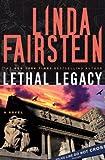 Lethal Legacy (Alexandra Cooper Novel): A Novel (Alex Cooper)
