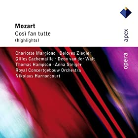 Mozart : Cos� fan tutte [Highlights] - Apex