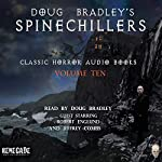 Doug Bradley's Spinechillers, Volume Ten: Classic Horror Short Stories | H. P. Lovecraft,Rudyard Kipling,Edgar Allan Poe,Ambrose Bierce,Arthur Conan Doyle