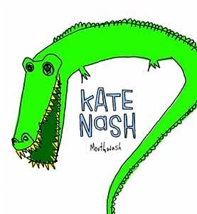 Kate nash mouth wash