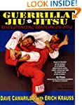 Guerrilla Jiu-Jitsu: Revolutionizing...
