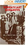 RUSSIA'S LAST ROMANOVS: In Their Own...