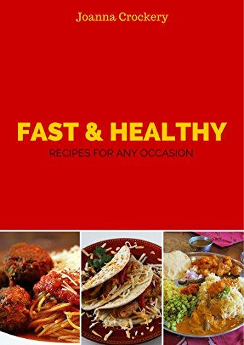 Joanna Crockery - Fast & Health recipes for any occasion