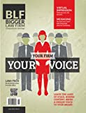 img - for Your Firm Your Voice - June 2012 (Bigger Law Firm Magazine) book / textbook / text book