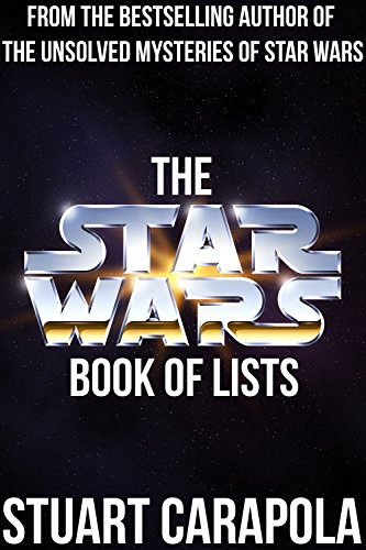 ebook: The Star Wars Book Of Lists (The Star Wars Wavelength) (B01A2V674Y)
