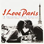 I Love Paris 16 Sensuous Fren