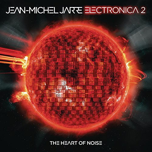 Jean - Michel Jarre - Electronica 2 The Heart Of Noise - (88875196672) - CD - FLAC - 2016 - WRE Download